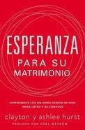 Esperanza Para Su Matrimonio (Hope For Every Marriage) Paperback