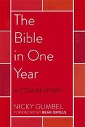 The Bible in One Year: A Commentary Paperback