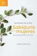 Devocional En Un Ao -- Sabidura Para Mujeres, eBook