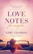 Love Notes For Couples: 90 Days of Love Language Minute Devotions Paperback