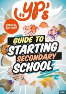 Yp's Guide to Starting Secondary School Paperback