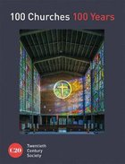 100 Churches 100 Years Hardback