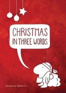 Christmas in Three Words Booklet