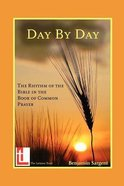 Day By Day: The Rhythm of the Bible in the Book of Common Prayer Booklet