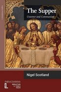 The Supper: Cranmer and Communion Paperback