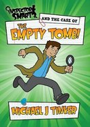 Inspector Smart and the Case of the Empty Tomb Paperback