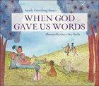 When God Gave Us Words Hardback