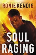 Soul Raging (#03 in The Book Of The Wars Series) Paperback