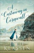 A Castaway in Cornwall eBook