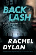 Backlash (#02 in Capital Intrigue Series) Paperback