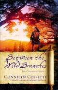 Between the Wild Branches (The Covenant House Book #2) (#02 in The Covenant House Series) eBook