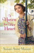 A Haven For Her Heart (#01 in Redemption's Light Series) Paperback