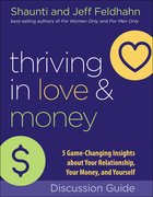 Thriving in Love and Money: 5 Game-Changing Insights About Your Relationship, Your Money, and Yourself (Workbook) Paperback
