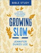 Growing Slow Bible Study eBook