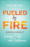Fueled By Fire eBook