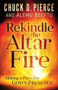 Rekindle the Altar Fire eBook