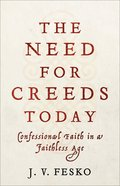 The Need For Creeds Today eBook