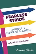 Fearless Stride: Faithfully Resilient in Christ Paperback