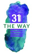 The Way (31 Verses Every Teenager Should Know Series) Paperback