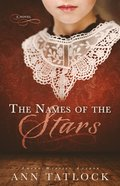 The Names of the Stars: A Novel Paperback