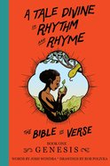 A Tale Divine in Rhythm and Rhyme: The Bible in Verse, Genesis Paperback