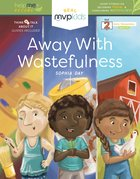 Away With Wastefulness Hardback