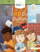 Stand Down Bullying Hardback