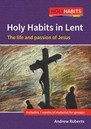 Following Jesus: Ideal For Lent and Other Times (Holy Habits Series) Paperback