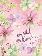 Journal: Be Still and Know, Floral Hardback