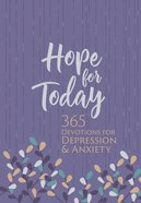Hope For Today: 365 Devotions For Depression & Anxiety Imitation Leather