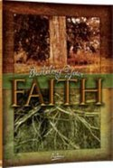Building Your Faith (Student Manual, 30 Lessons) Paperback