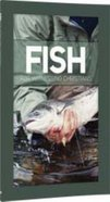 Fish : For Witnessing Christians (Student Booklet, 8 Lessons) (#04 in Basic Discipleship - Postive Action Series) Paperback
