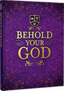 Behold Your God (Student Manual, Years 9-11) Paperback