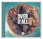 2020 Over It All CD