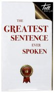 The Greatest Sentence Ever Spoken (25 Pack) Pack