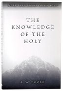 The Knowledge of the Holy Paperback