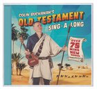 Colin Buchanan's Old Testament Sing-A-Long CD