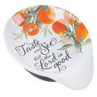 Ceremic Spoon Rest: Taste and See That the Lord is Good, Fruit Homeware