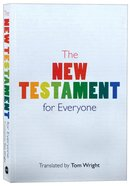 New Testament For Everyone, the With New Introductions, Maps and Glossary of Key Words (Translation By Tom Wright) Paperback