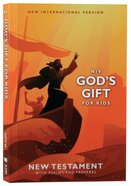 NIV God's Gift For Kids New Testament With Psalms and Proverbs Pocket-Sized Paperback