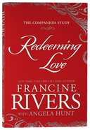 Redeeming Love (Companion Study) Paperback