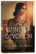On Wings of Devotion (The Codebreakers Book #2) (#02 in The Codebreakers Series) eBook