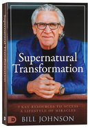 Supernatural Transformation: 3 Key Resources to Access a Lifestyle of Miracles (3 Books 1) Paperback
