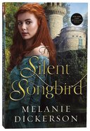 The Silent Songbird (#07 in Hagenheim - My Fairy Tale Romance Series) Paperback