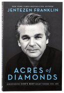 Acres of Diamonds: Discovering God's Best Right Where You Are Paperback