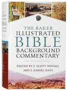 The Baker Illustrated Bible Background Commentary Hardback