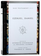 Accs OT: Ezekiel, Daniel (Ancient Christian Commentary On Scripture: Old Testament Series) Paperback