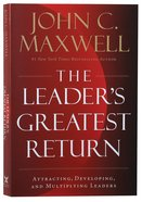 The Leader's Greatest Return Paperback