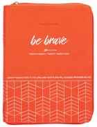 2021 18-Month Weekly Diary/Planner: Be Brave (Faux Ziparound) Imitation Leather