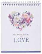 2021 Desktop Calendar: His Everlasting Love Calendar